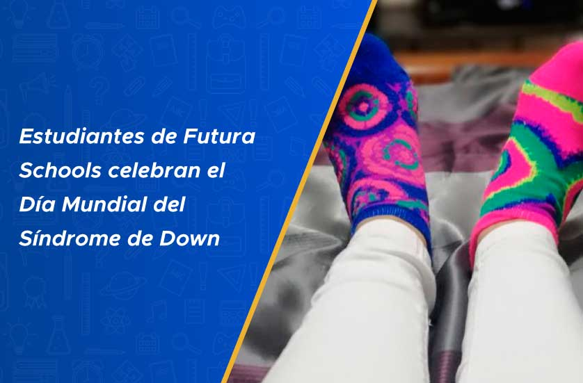 Estudiantes de Futura Schools celebran el Día Mundial del Síndrome de Down