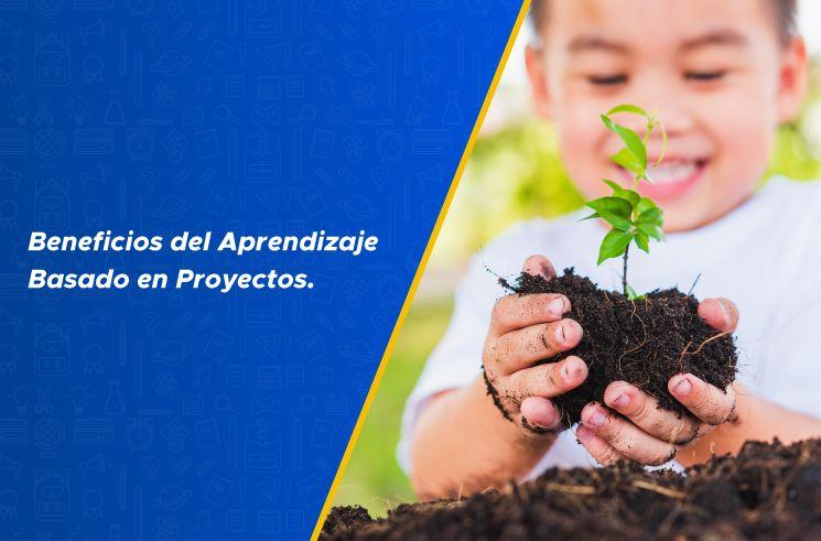 Beneficios del Aprendizaje Basado en Proyectos