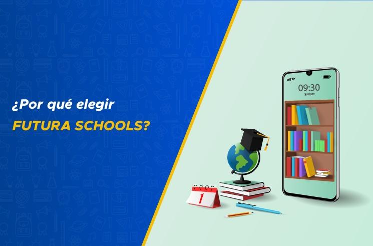 ¿Por qué elegir Futura Schools?